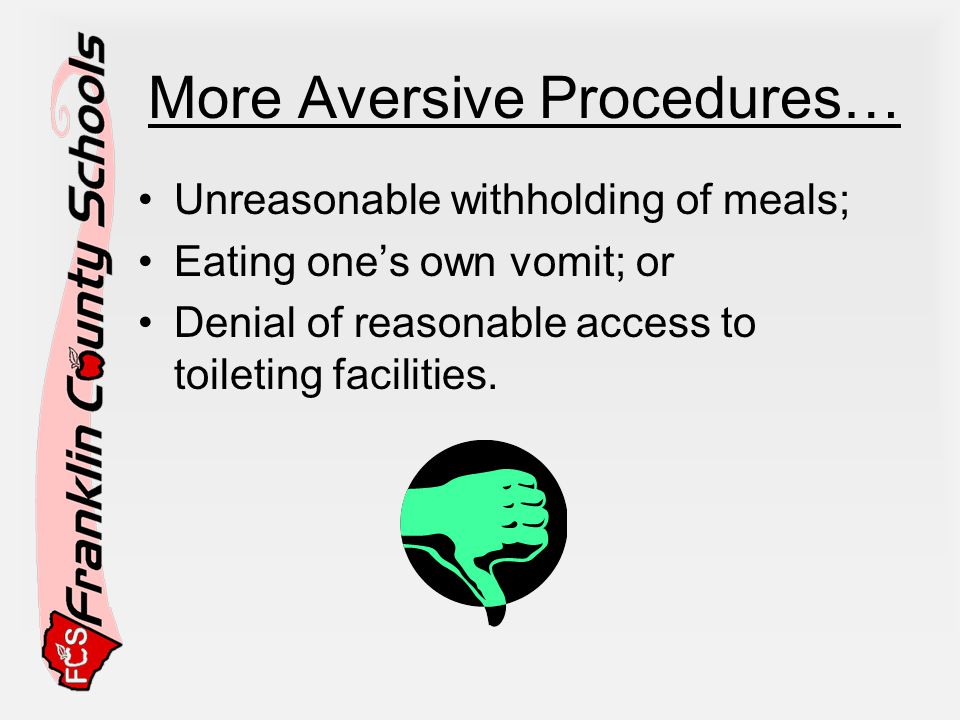 More Aversive Procedures…
