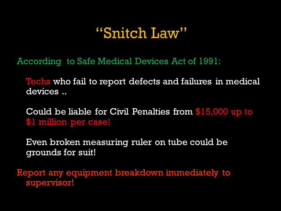 Snitch Law