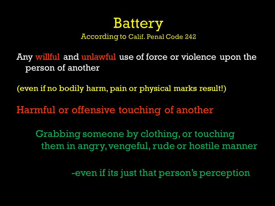 Battery According to Calif. Penal Code 242