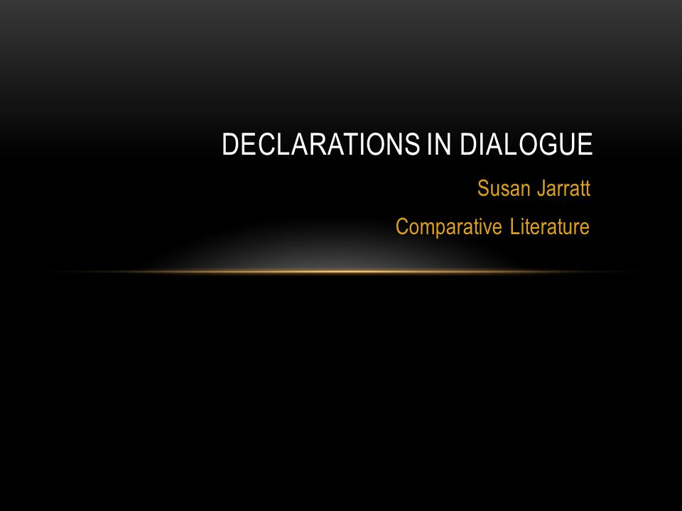 Declarations in Dialogue