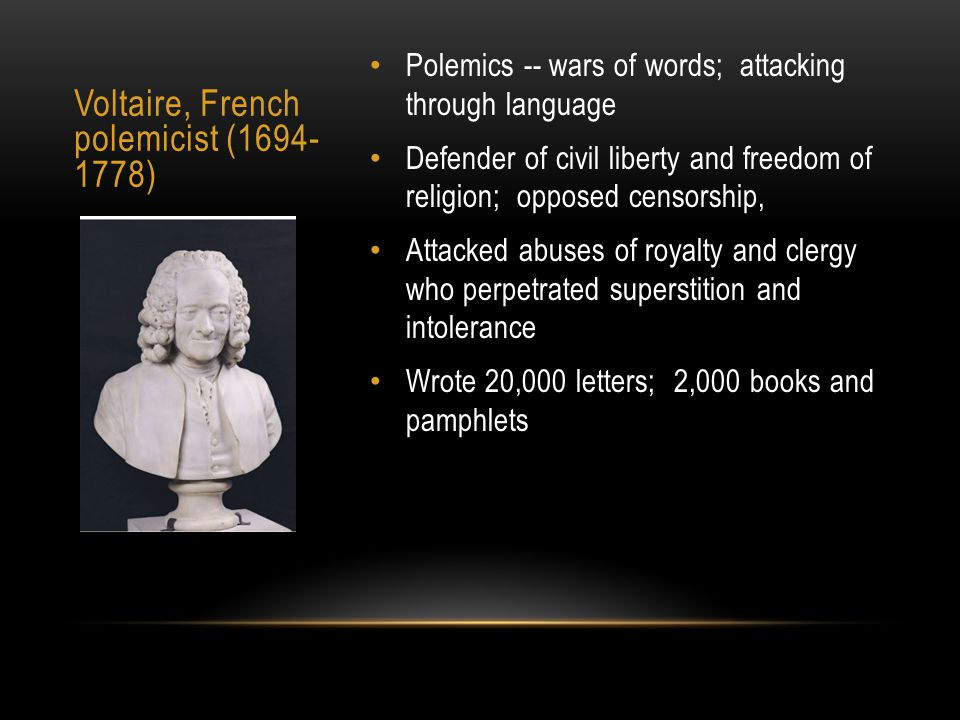 Voltaire, French polemicist (1694-1778)