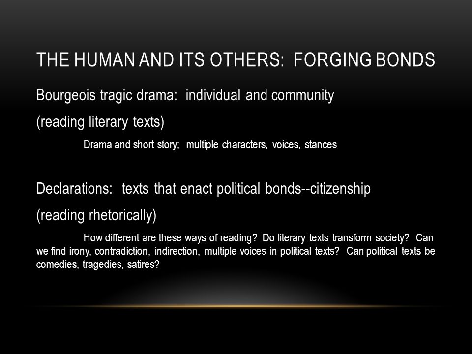 The Human and its others: forging bonds