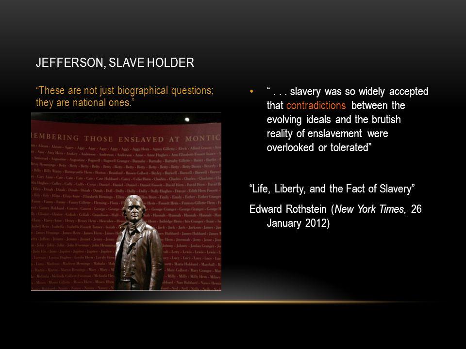 Jefferson, slave holder