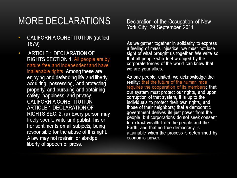 More declarations Declaration of the Occupation of New York City, 29 September 2011.
