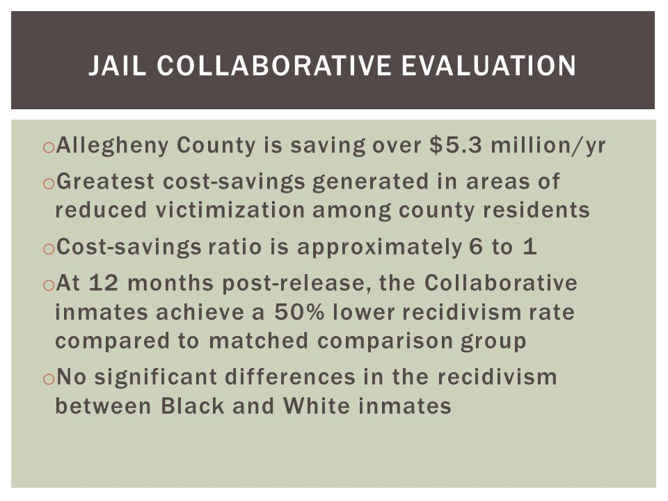 Jail collaborative evaluation