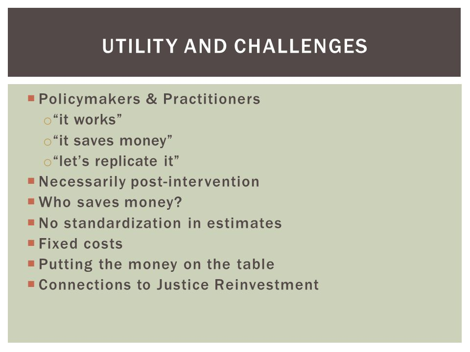 Utility and challenges