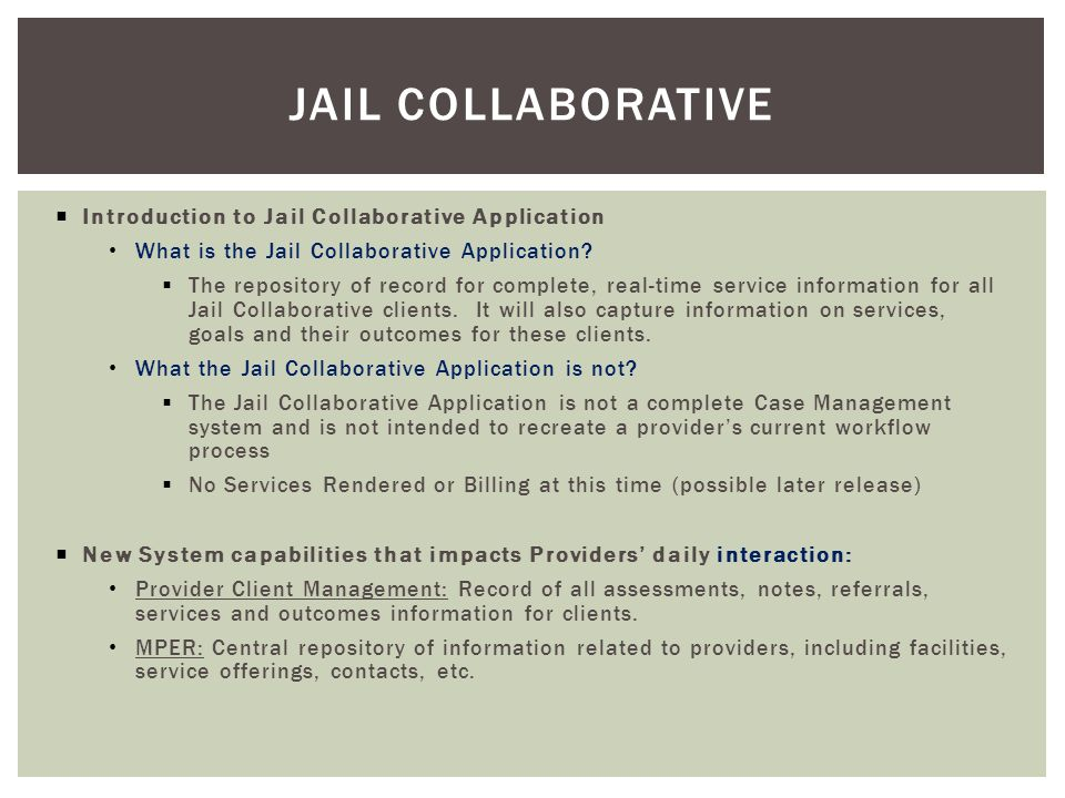 Jail collaborative Introduction to Jail Collaborative Application