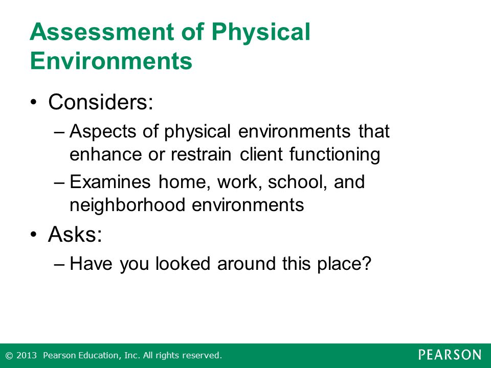 Assessment of Physical Environments