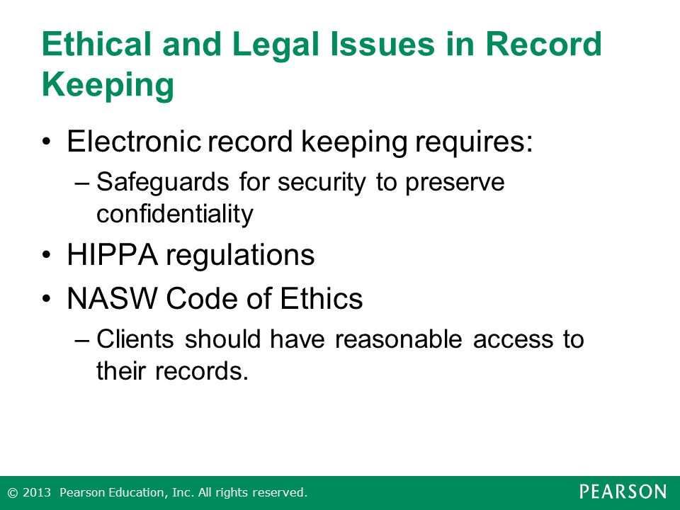 Ethical and Legal Issues in Record Keeping