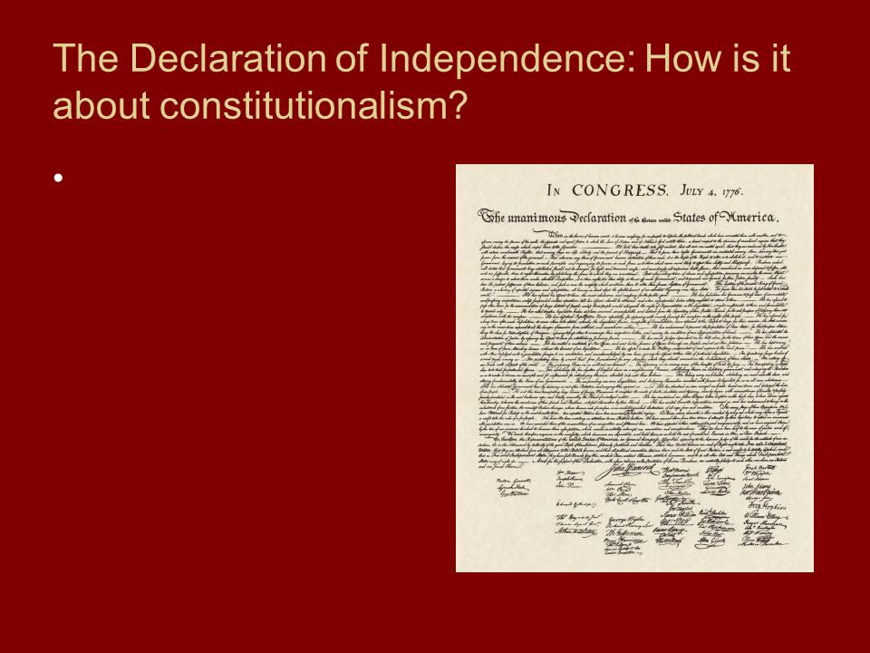 The Declaration of Independence: How is it about constitutionalism