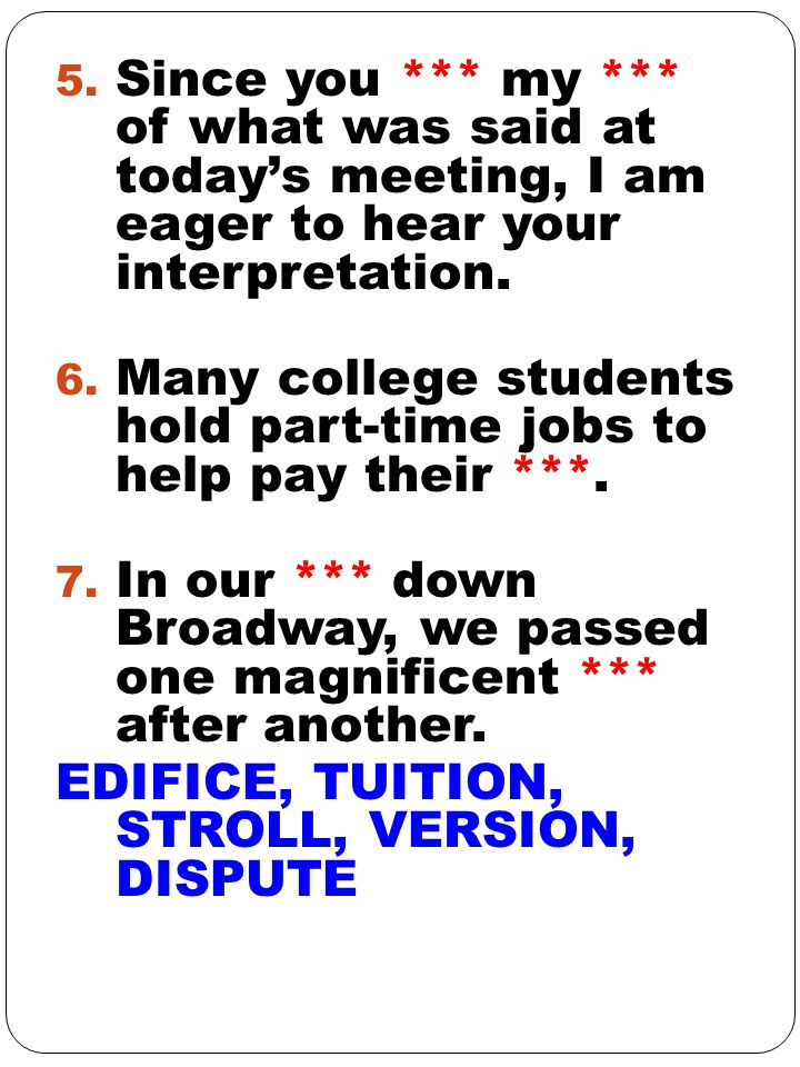 Since you *** my *** of what was said at today's meeting, I am eager to hear your interpretation.