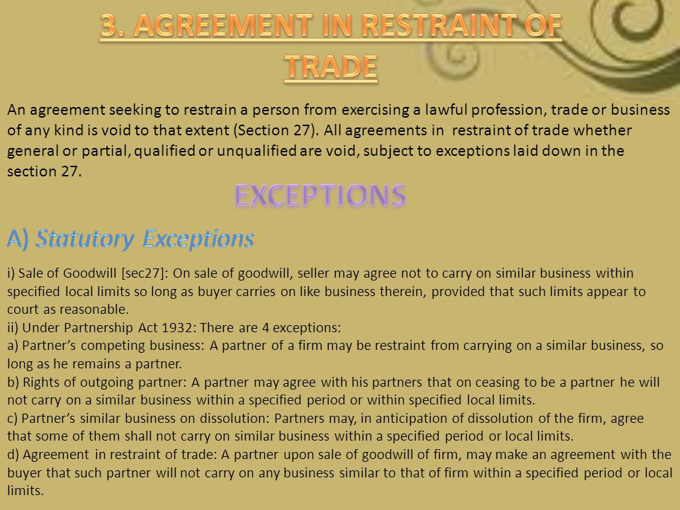3. AGREEMENT IN RESTRAINT OF TRADE