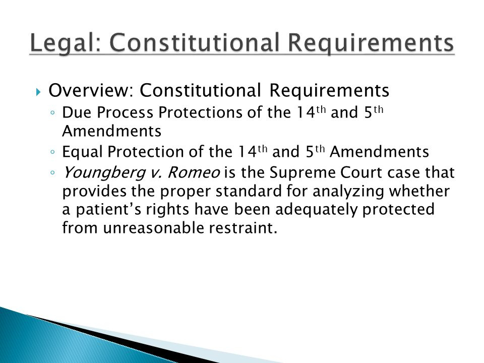 Legal: Constitutional Requirements