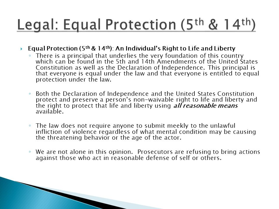 Legal: Equal Protection (5th & 14th)