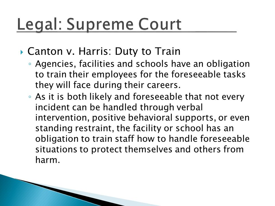 Legal: Supreme Court Canton v. Harris: Duty to Train