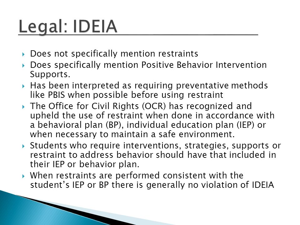 Legal: IDEIA Does not specifically mention restraints