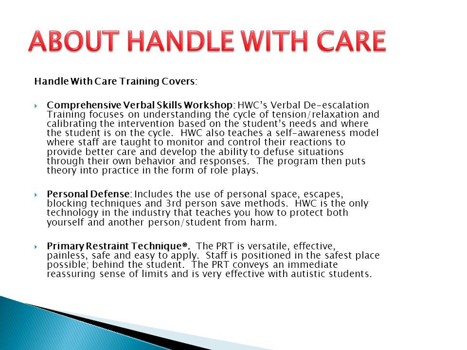 ABOUT HANDLE WITH CARE Handle With Care Training Covers: