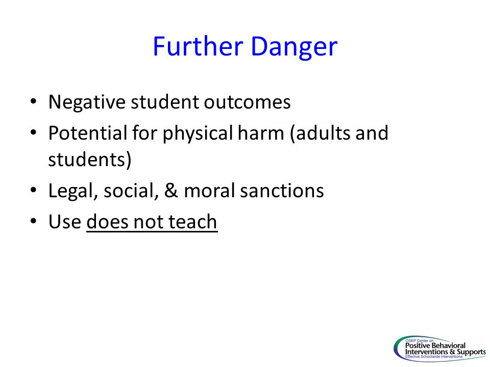 Further Danger Negative student outcomes