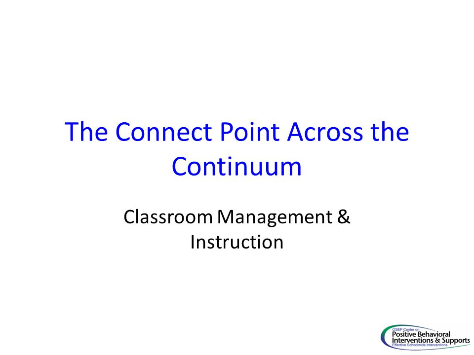 The Connect Point Across the Continuum