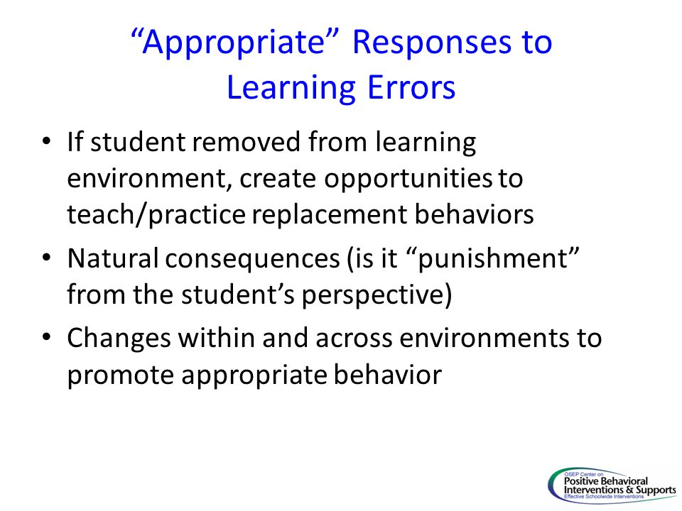Appropriate Responses to Learning Errors