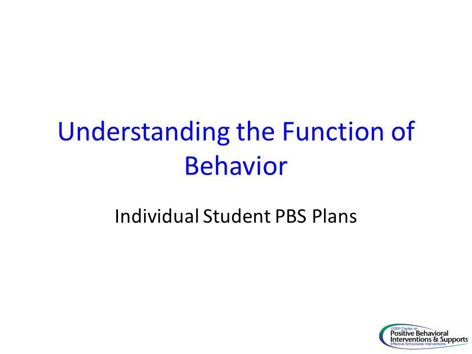 Understanding the Function of Behavior