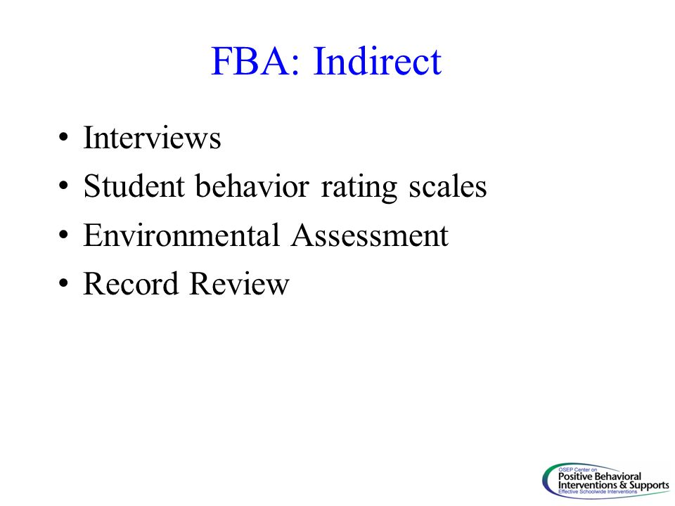 FBA: Indirect Interviews Student behavior rating scales