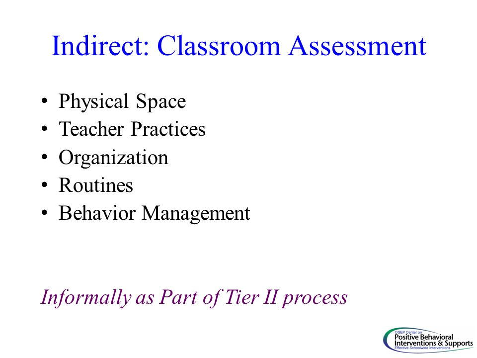Indirect: Classroom Assessment