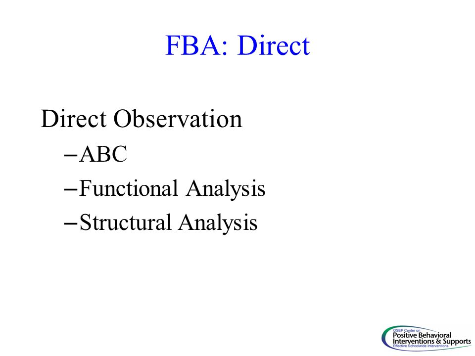 FBA: Direct Direct Observation ABC Functional Analysis