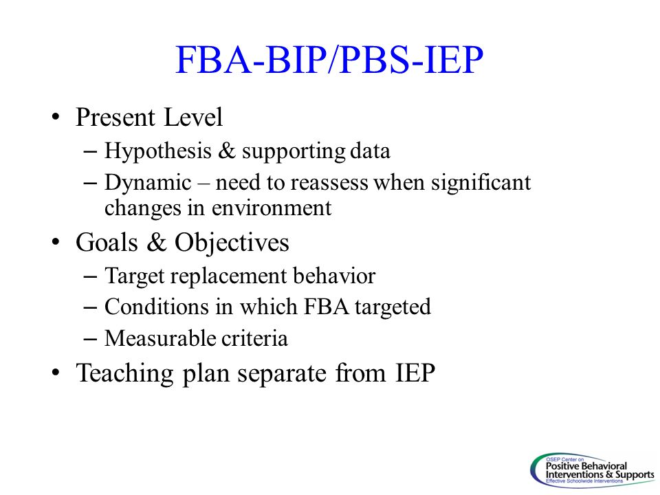 FBA-BIP/PBS-IEP Present Level Goals & Objectives