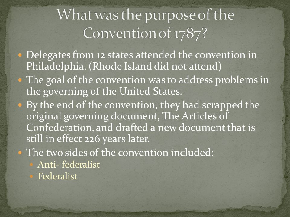 What was the purpose of the Convention of 1787