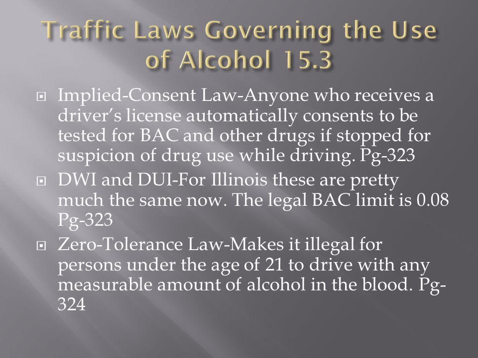 Traffic Laws Governing the Use of Alcohol 15.3