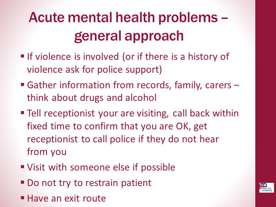 Acute mental health problems –general approach