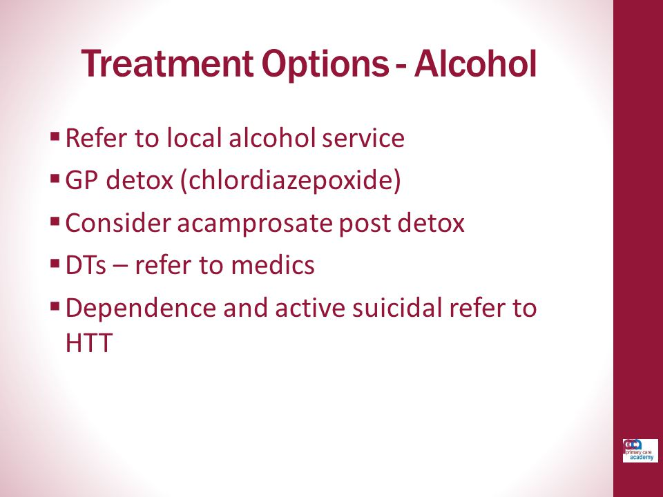 Treatment Options - Alcohol