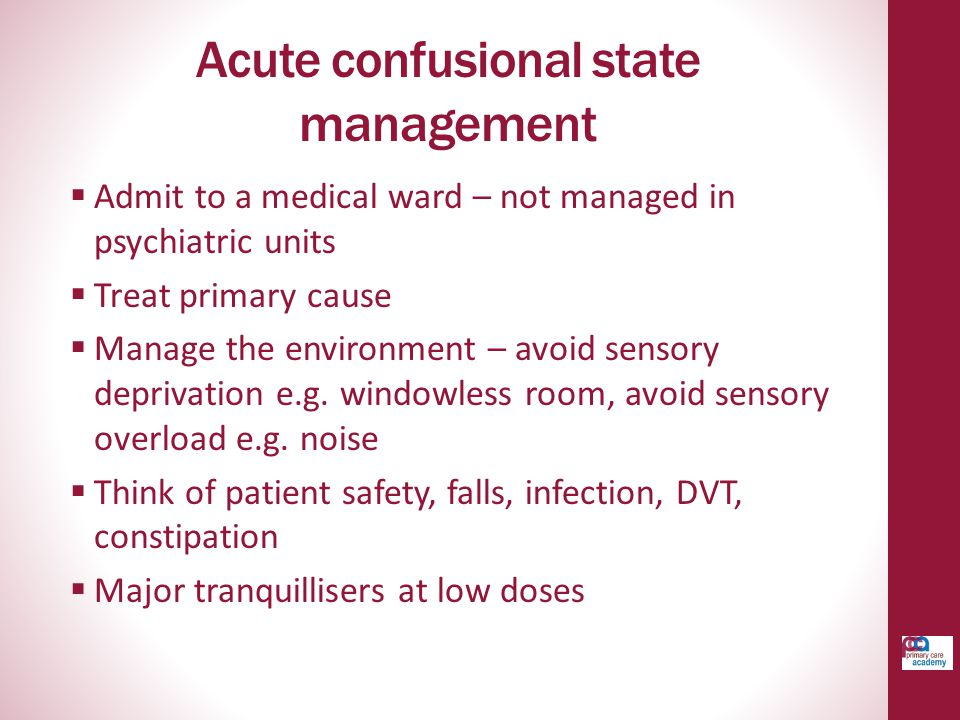 Acute confusional state management