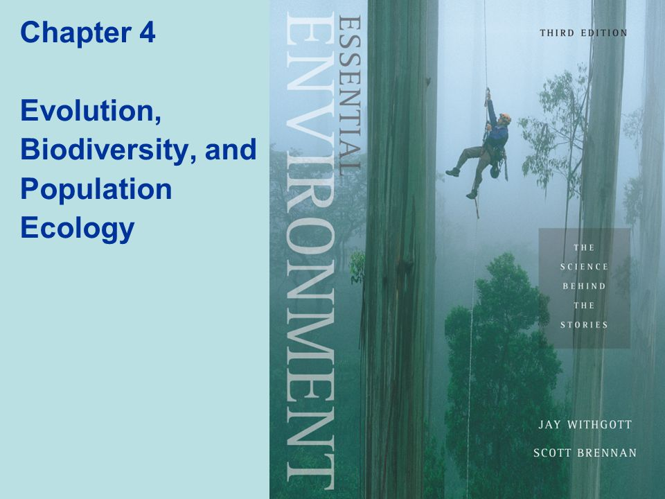 Chapter 4 Evolution, Biodiversity, and Population Ecology