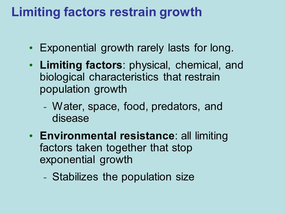 Limiting factors restrain growth