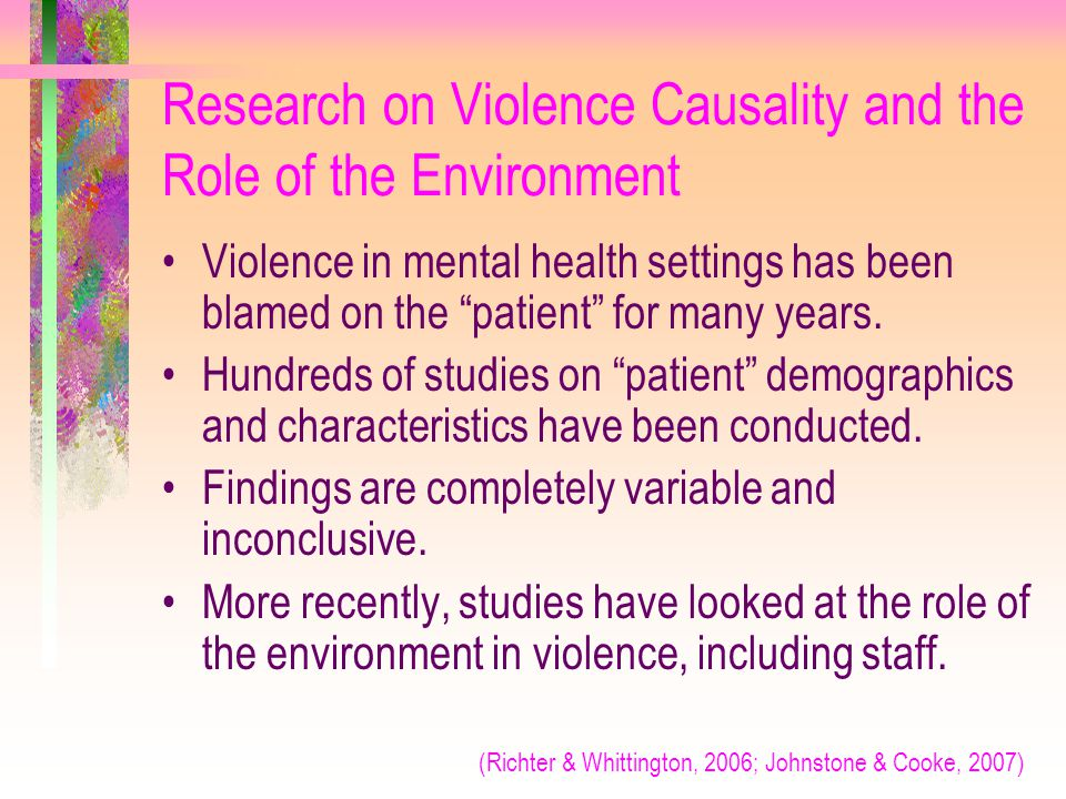 Research on Violence Causality and the Role of the Environment