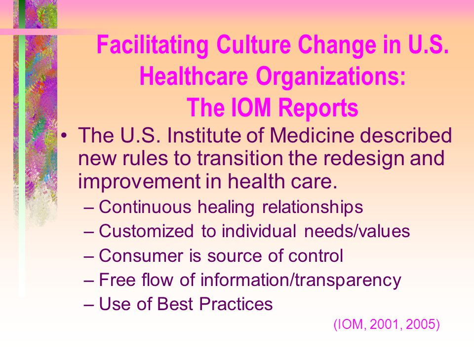 Facilitating Culture Change in U. S