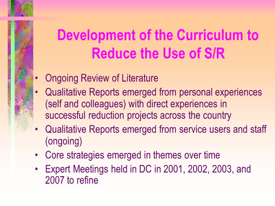 Development of the Curriculum to Reduce the Use of S/R