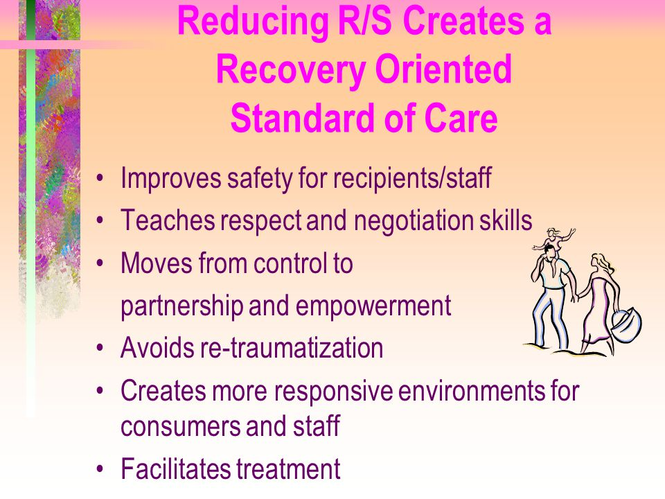 Reducing R/S Creates a Recovery Oriented Standard of Care