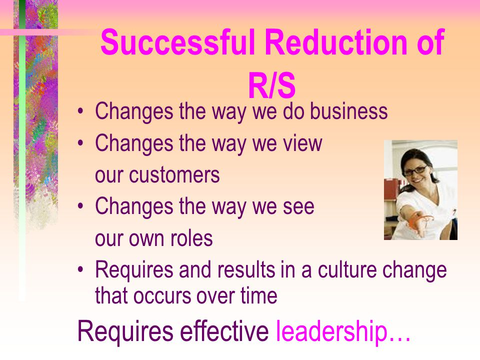 Successful Reduction of R/S
