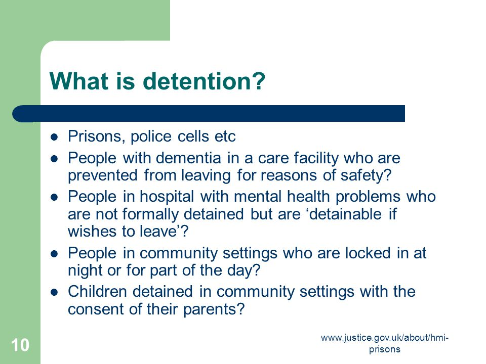 What is detention Prisons, police cells etc