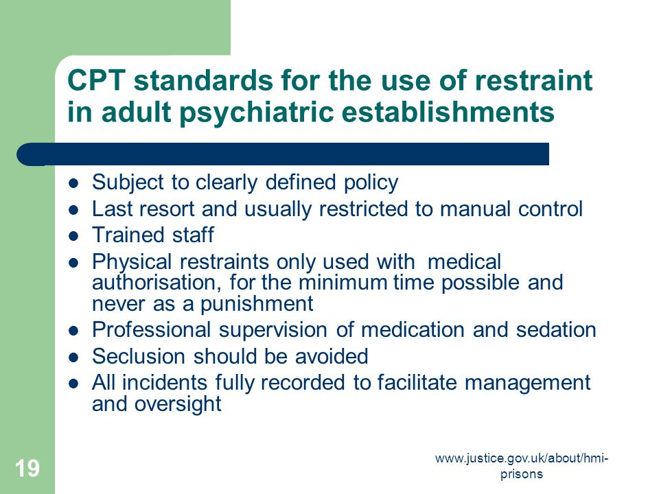 CPT standards for the use of restraint in adult psychiatric establishments