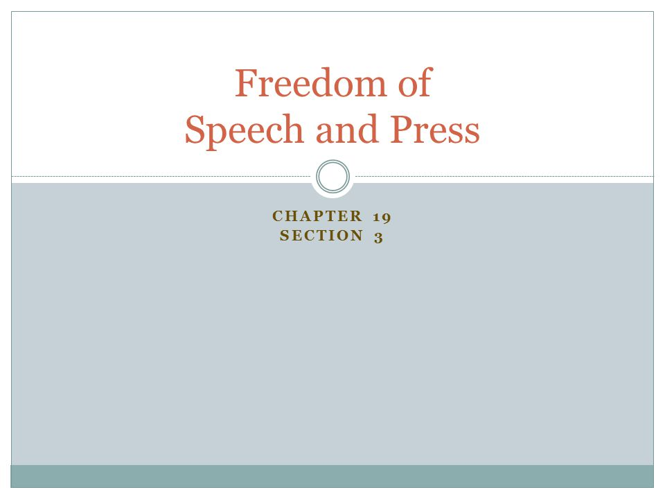 Freedom of Speech and Press