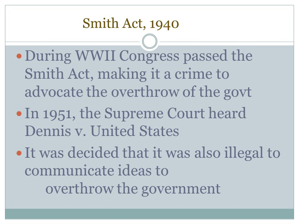 In 1951, the Supreme Court heard Dennis v. United States