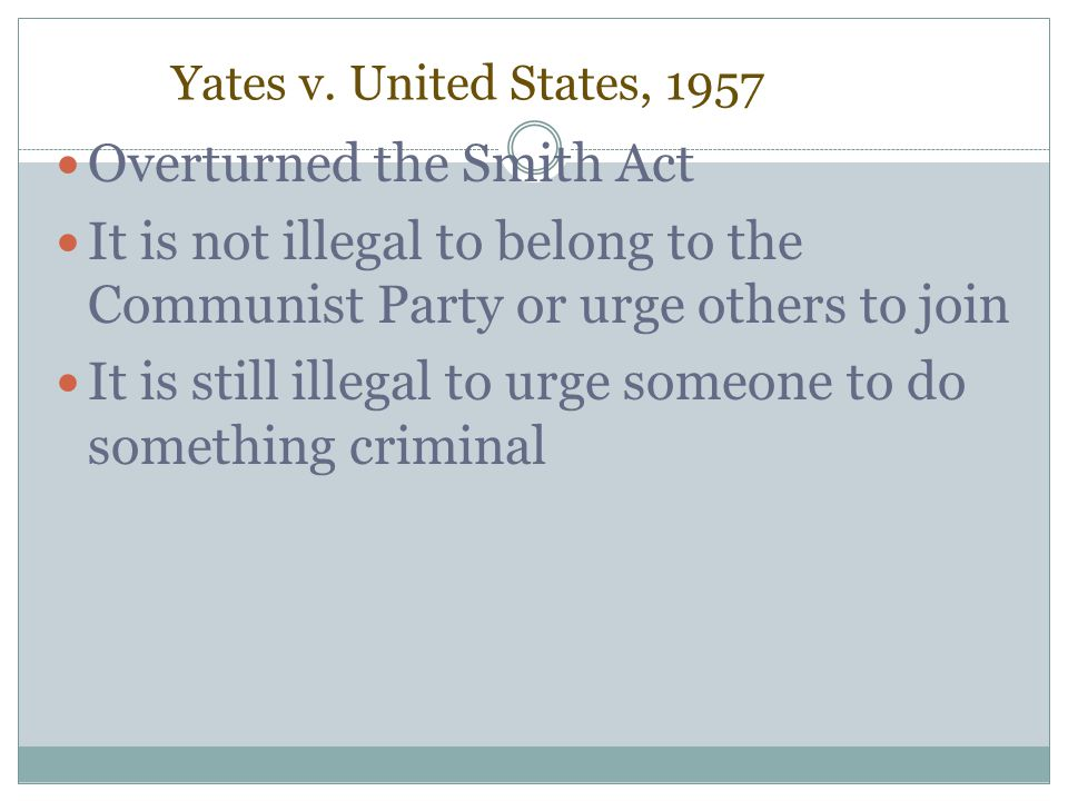 Overturned the Smith Act