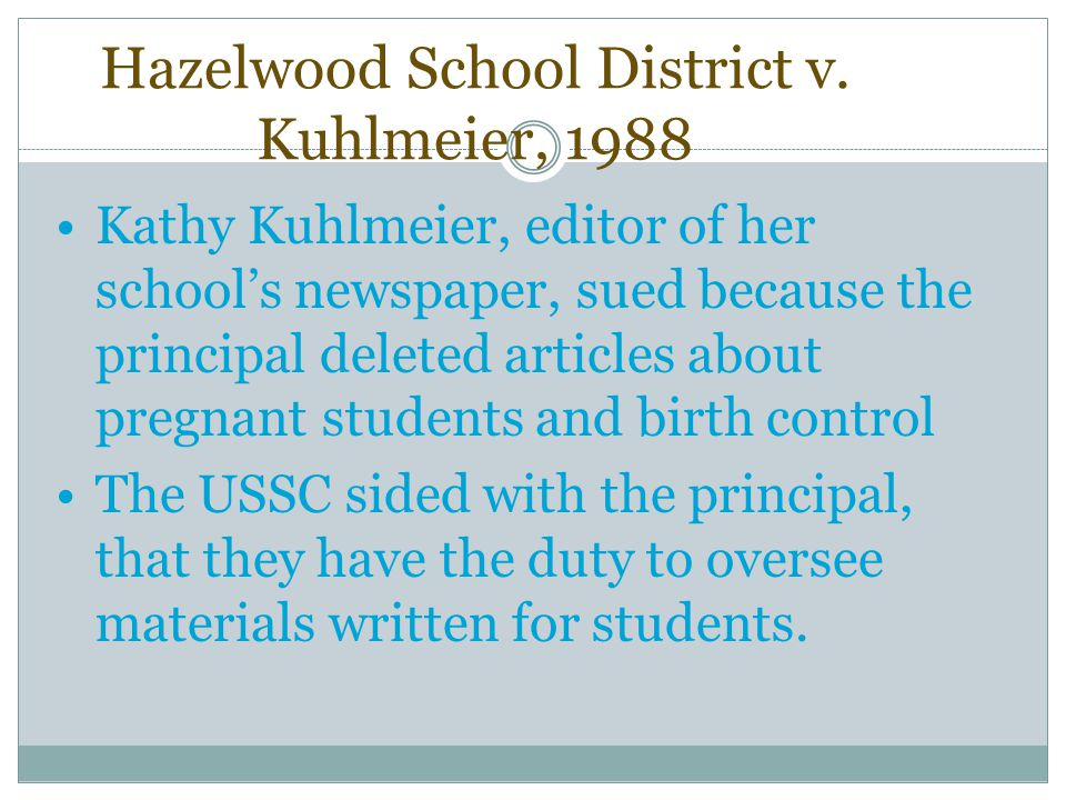 Hazelwood School District v. Kuhlmeier, 1988