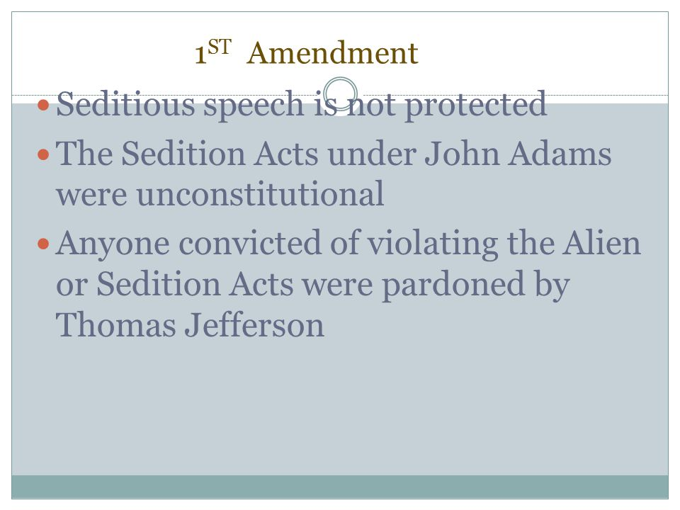 Seditious speech is not protected