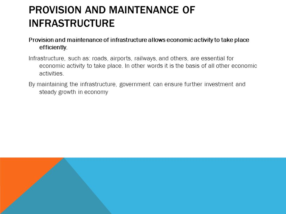 Provision and maintenance of infrastructure
