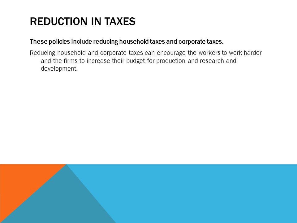 Reduction in taxes